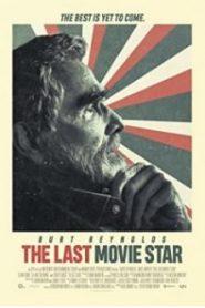 The Last Movie Star 2017 - Son Film Yıldızı