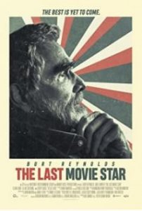 The Last Movie Star 2017 – Son Film Yıldızı