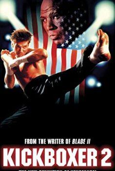 Kickboxer 2: The Road Back – Türkçe İzle – Tek Paça