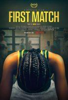 First Match 2017 – Türkçe Full İzle