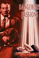 Dangerous Passions erotik +18 film izle