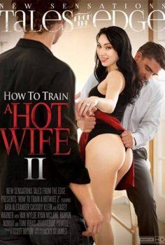 Bir Hotwife Nasıl Eğitilir Kenardan Masallar 2 erotik +18 film izle