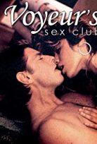 The Voyeurs Seks Club erotik +18 film izle