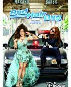 Kötü Saçlar Günü / Bad Hair Day alt yazılı izle