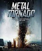 Metal Kasırga - Metal Tornado türkçe dublaj izle