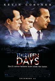 Yakın tehlike / Thirteen Days türkçe dublaj izle