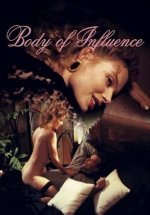 Body of Influence / Etkinin Bedeni full +18 film