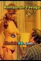 Komşunun Tavuğu izle 1979 Yeşilçam Erotik Filmi