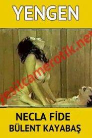 Yengen Yeşilçam Erotik – Necla Fide filmlerinin en iyisi