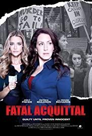 Ölümcül Aklanma – Fatal Acquittal türkçe dublaj izle