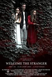 Hoş Geldin Yabancı / Welcome the Stranger tr izle