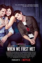 İlk Tanıştığımızda / When We First Met hd film izle