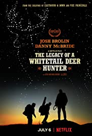 Beyaz kuyruklu geyik avcısının Mirası / The Legacy of a Whitetail Deer Hunter