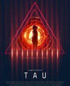 Tau - türkçe dublaj bilim kurgu filmi izle