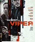 Kötü Alışkanlık izle / Inherit the Viper izle