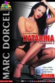 Pornochic 2 - Katarina (2003) erotik film izle