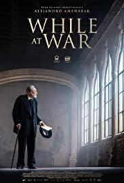 Savaşın Gölgesinde izle / While at War – tr alt yazılı izle