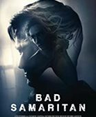 Kötülük Evi / Bad Samaritan 2018 hd film izle
