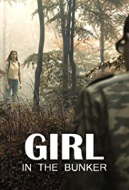 Sığınaktaki Kız – Girl in the Bunker 2018hd film izle