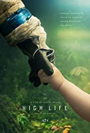 Yüksek Yaşam / High Life 2018 hd film izle