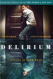 Sayıklama / Delirium 2018 hd film izle