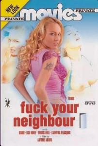 Fuck Your Neighbour (2005) erotik film izle