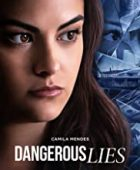 Tehlikeli Yalanlar - Dangerous Lies (2020) - türkçe dublaj izle