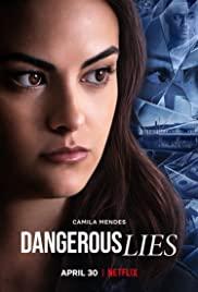 Tehlikeli Yalanlar – Dangerous Lies (2020) – türkçe dublaj izle