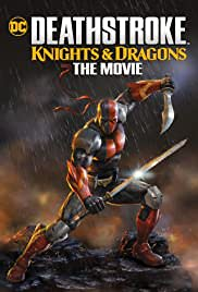 Deathstroke Knights & Dragons: The Movie 2020 filmleri TÜRKÇE izle