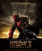 Hellboy II: Altın Ordu / Hellboy II: The Golden Army türkçe dublaj izle