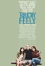 Özgürce Hassas – Touchy Feely (2013) izle