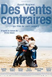 Sert Rüzgarlar – Des vents contraires (2011) izle
