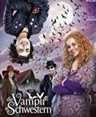 Vampir Kız Kardeşler - Die Vampirschwestern (2012) izle