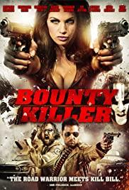 Ödül Avcısı – Bounty Killer (2013) izle