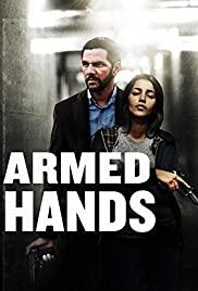 Silahlı Eller – Mains armées (2012) izle