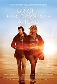 Parlak Günlere Doğru – Les beaux jours (2013) izle