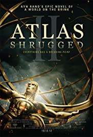 Atlas Silkindi – Atlas Shrugged II: The Strike (2012) izle