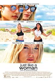 Tıpkı Bir Kadın Gibi – Just Like a Woman (2012) izle