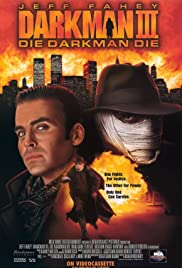 Karanlık Adam 3: Öl Karanlık Adam Öl – Darkman III: Die Darkman Die (1996) izle