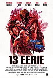 13. Esrar – 13 Eerie (2013) izle