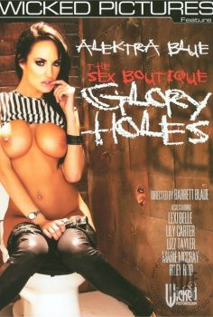The Sex Boutique: Glory Holes – Alektra Blue filmi izle