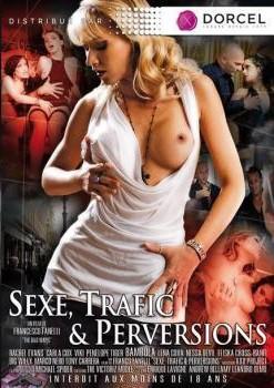 Seks, Trafic et Perversions erotik izle
