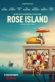 Rose Adası'nın İnanılmaz Hikâyesi – Türkçe Dublaj izle