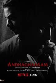 Andhaghaaram – Türkçe Altyazılı izle