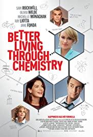 Better Living Through Chemistry türkçe dublaj izle