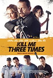 Öldürmenin 3 Yolu / Kill Me Three Times türkçe HD izle