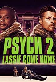Psych 2: Yuvaya Dönüş / Psych 2: Lassie Come Home Alt Yazılı izle