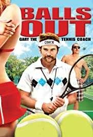 Balls Out: Gary the Tennis Coach HD izle