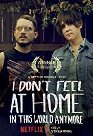 I Don't Feel at Home in This World Anymore. HD izle
