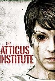 Atticus Enstitüsü / The Atticus Institute HD izle
